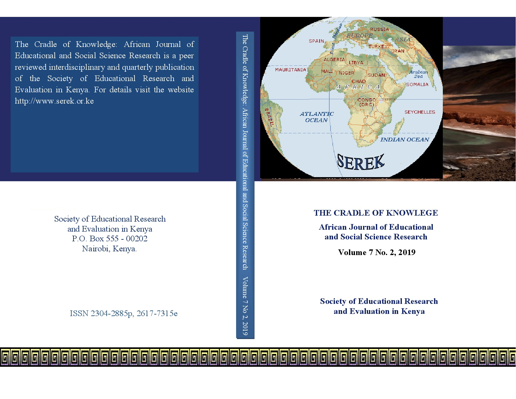 The Cradle of Knowledge: African Journal of Educational and Social Science Research Volume 7 No.2, 2019 ISSN 2304-2885-p, 2617-7315e